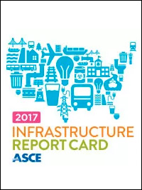 ASCE 2017 Infrastructure Report Card